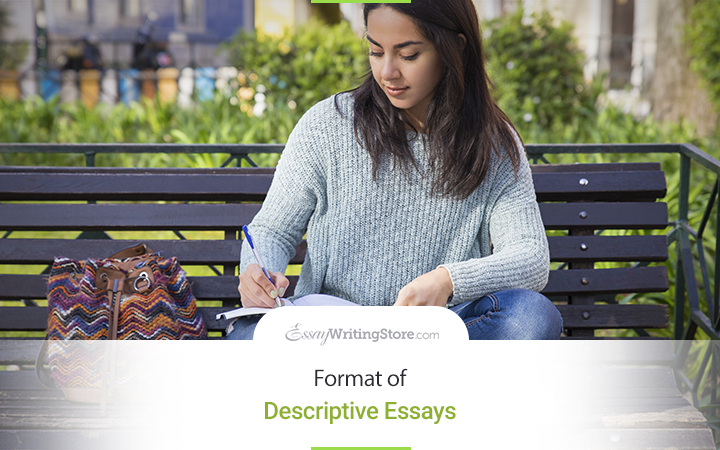 Format of Descriptive Essays