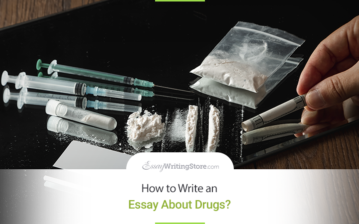 How_to_Write_an_Essay_About_Drugs