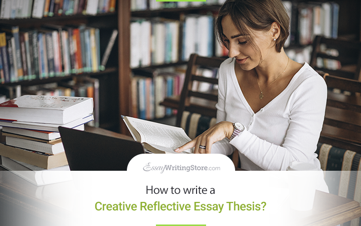 How to write a Creative Reflective Essay Thesis